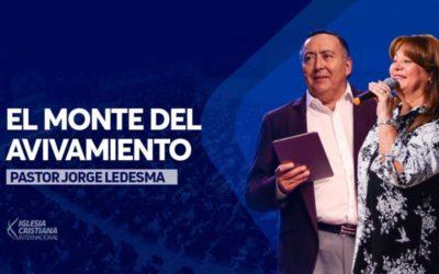 Pastor Jorge Ledesma – El monte del avivamiento