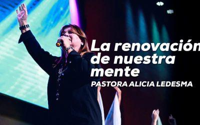 Pastora Alicia Ledesma – La renovación de nuestra mente