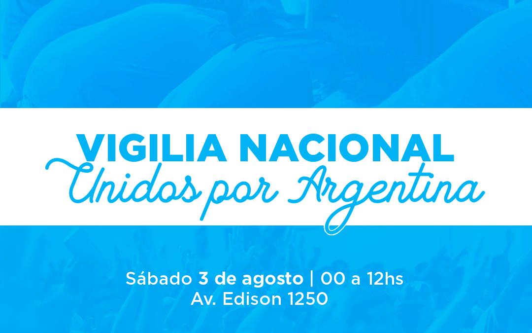 Vigilia Nacional Unidos Por Argentina
