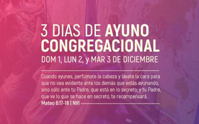 Tres Días de Ayuno Congregacional en ICI