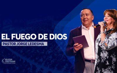 Pastor Jorge Ledesma – El fuego de Dios