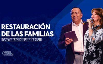 Pastor Jorge Ledesma – Restauración de las familias