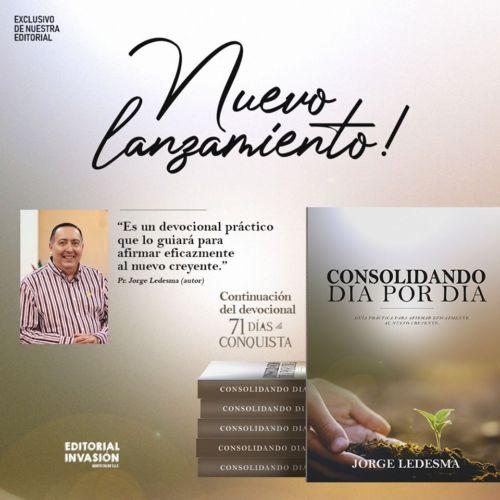 """El Apóstol Jorge Ledesma presenta """"Consolidando Día por Día"""""""