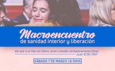 Macroencuentro de Sanidad Interior y Liberación