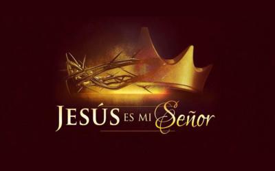"""¿Qué significa la frase """"Jesús es el Señor""""?"""