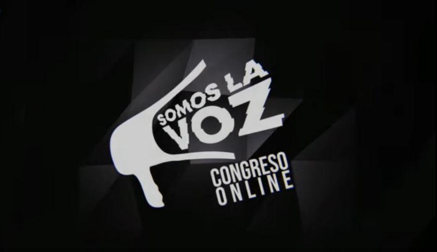 Hoy: Congreso Online Somos La Voz