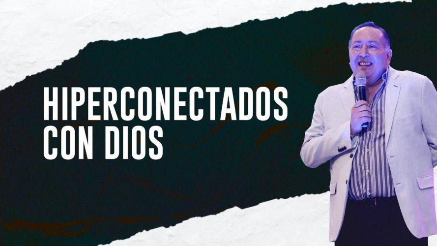 Hiperconectados con Dios
